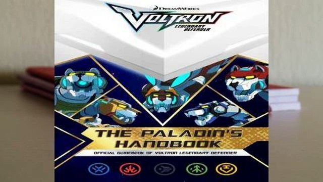 Full E-book  The Paladin's Handbook: Official Guidebook of Voltron Legendary Defender Complete