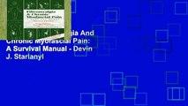 Popular Fibromyalgia And Chronic Myofascial Pain: A Survival Manual - Devin J. Starlanyl
