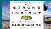 Best product  My Stroke of Insight: A Brain Scientist s Personal Journey - Jill Bolte Taylor
