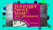 Best product  Younger Next Year for Women - Chris Crowley