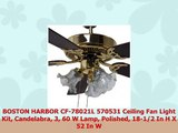 BOSTON HARBOR CF78021L 570531 Ceiling Fan Light Kit Candelabra 3 60 W Lamp Polished