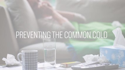 Prevent Anything: How To Prevent A Cold