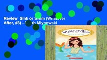 Review  Sink or Swim (Whatever After, #3) - Sarah Mlynowski