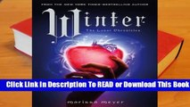 Full E-book Winter (The Lunar Chronicles, #4)  For Kindle
