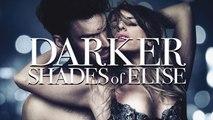 DARKER SHADES OF ELISE Movie