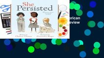 Full version  She Persisted: 13 American Women Who Changed the World  Review