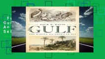 Full version  The Gulf: The Making of An American Sea  Best Sellers Rank : #2