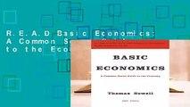 R.E.A.D Basic Economics: A Common Sense Guide to the Economy D.O.W.N.L.O.A.D