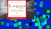 Library  Lupus Q & A: Everything You Need to Know - Robert G. Lahita