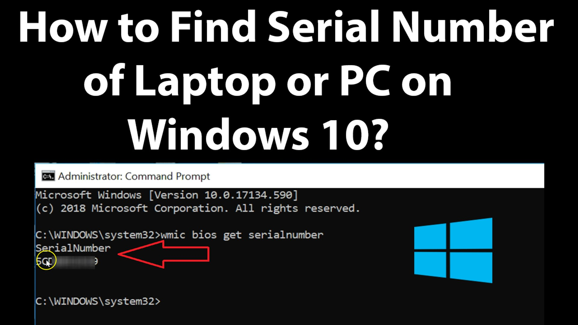 How to Find Serial Number of Laptop or PC on Windows 10?