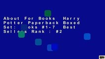 About For Books  Harry Potter Paperback Boxed Set: Books #1-7  Best Sellers Rank : #2