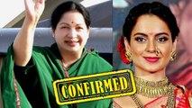 Kangana Ranaut to play Jayalalithaa in biopic after Manikarnika; Confirmed | FilmiBeat