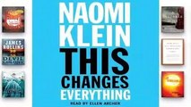 [Read] This Changes Everything: Why Climate Change Requires Revolutionary Economic Change  For