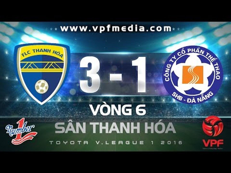 FLC Thanh Hóa 3 - 1 SHB Đà Nẵng | HIGHLIGHTS