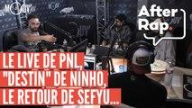 """#AFTERRAP : le live de PNL, """"Destin"""" de Ninho, le retour de Sefyu"""