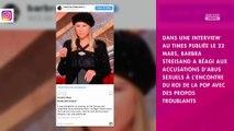 Michael Jackson accusé de pédophilie : Barbra Streisand le défend et fait polémique
