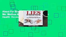 About For Books  Lies My Doctor Told Me: Medical Myths That Can Harm Your Health  Review