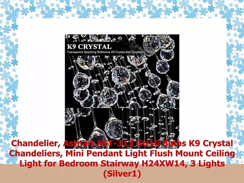Astnait AST-313 GU10 Bulbs K9 Crystal Chandeliers 3 Lights Chandelier Silver1 Mini Pendant Light Flush Mount Ceiling Light for Bedroom Stairway H24XW14