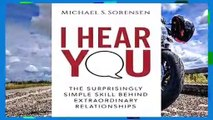 Best product  I Hear You: The Surprisingly Simple Skill Behind Extraordinary Relationships -