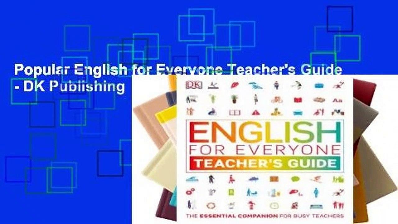 Popular English for Everyone Teacher's Guide - DK Publishing