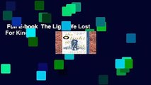 Full E-book  The Light We Lost  For Kindle