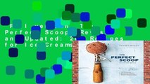 Full version  The Perfect Scoop, Revised and Updated: 200 Recipes for Ice Creams, Sorbets,