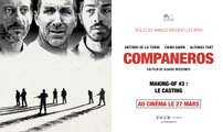 COMPANEROS - Making-of #3 : Le casting