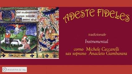 M. Ceccarelli Ft. A. Gambarara - ADESTE FIDELES instrumental