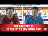 HỌP BÁO SAU TRẬN HÀ NỘI T&T - QNK QUẢNG NAM