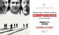 COMPANEROS - Making-of #4 : L'histoire