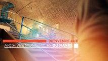 Archives municipales du Havre – Présentation du service