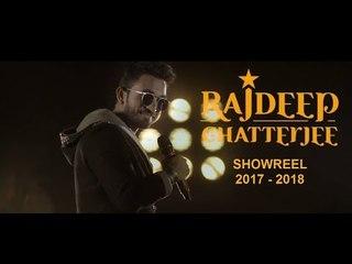 Rajdeep Chatterjee  | Latest Official Showreel