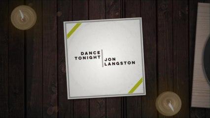Jon Langston - Dance Tonight