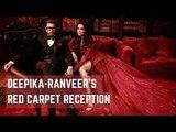 Deepika & Ranveer's Red Carpet Reception | Deepika Padukone | Ranveer Singh