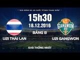 FULL   Giải bóng đá U21 Quốc Tế Báo Thanh Niên 2016   U21 Thái Lan vs U21 Gangwon (Hàn Quốc)