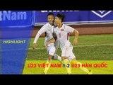 HIGHLIGHT   U23 VIỆT NAM vs U23 HÀN QUỐC   U23 VIỆT NAM CHÍNH THỨC GIÀNH QUYỀN DỰ VCK 2018