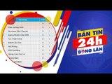 24h BÓNG LĂN SỐ 31 | Đội đầu bảng Hà Nội tiếp tục nới rộng khoảng cách với nhóm sau | VFF Channel