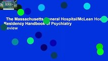 The Massachusetts General Hospital/McLean Hospital Residency Handbook of Psychiatry  Review