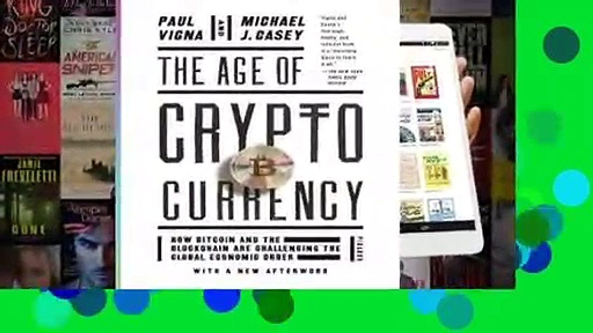 [Read] The Age of Cryptocurrency: How Bitcoin and the Blockchain Are Challenging the Global