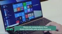 Donos de computadores Asus foram infectados pela própria empresa