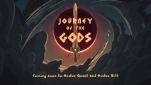 Journey of the Gods - Bande-annonce Oculus Quest