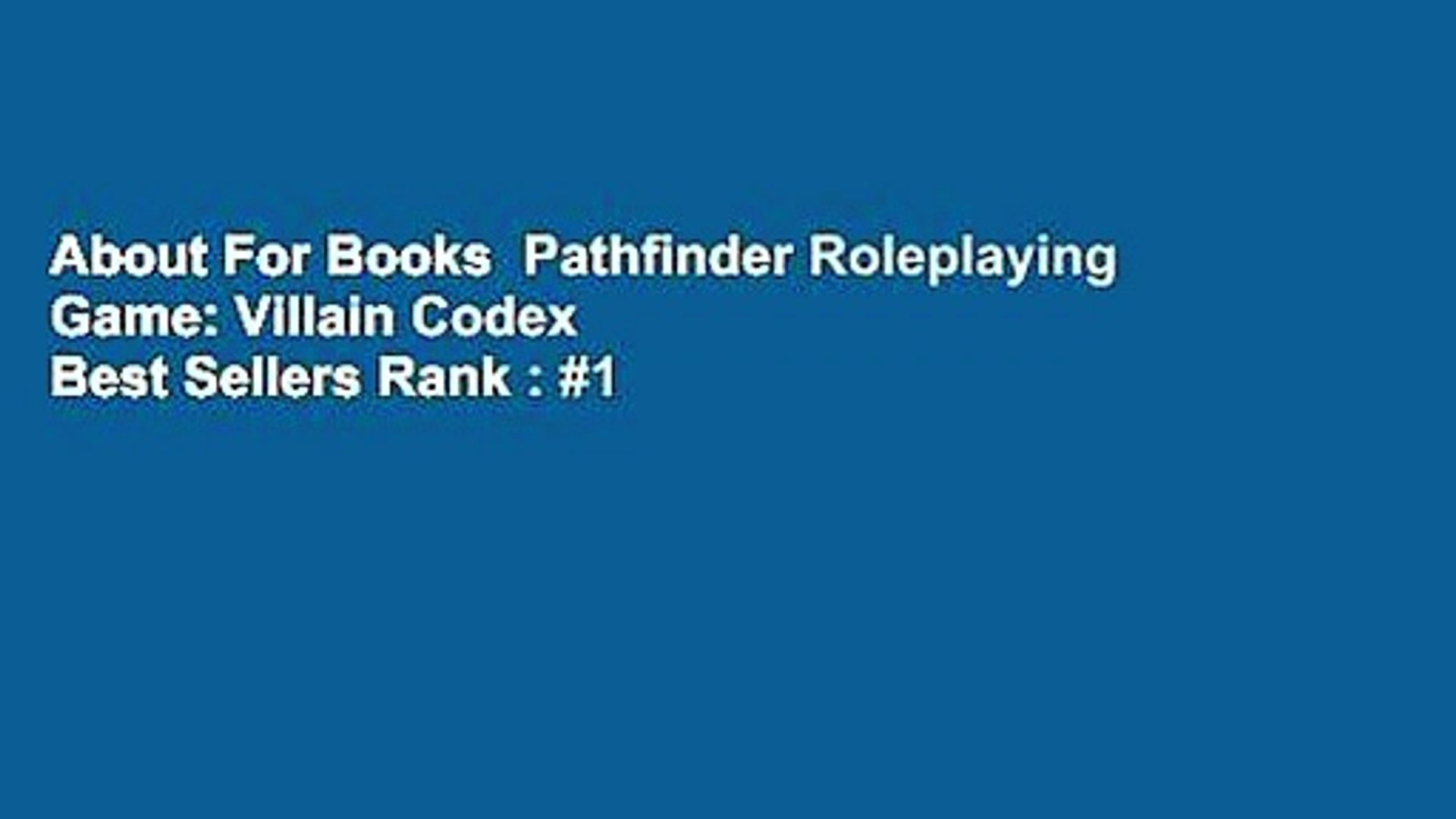 About For Books Pathfinder Roleplaying Game: Villain Codex Best Sellers  Rank : #1