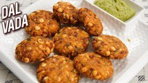 Dal Vada Recipe - How To Make Dal Vada At Home - South Indian Snack - Crispy Vada Recipe - Ruchi