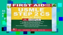 About For Books  First Aid for the USMLE Step 2 CS, Sixth Edition  Best Sellers Rank : #1