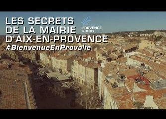 Bienvenue en PrOvalie : les secrets de la mairie d'Aix-en-Provence