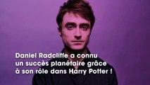 Daniel Radcliffe : ce détail qui ne lui fera jamais oublier Harry Potter