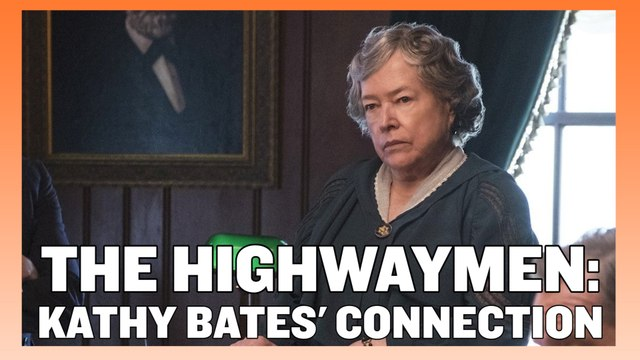 The Highwaymen - Kathy Bates Connects to the Film