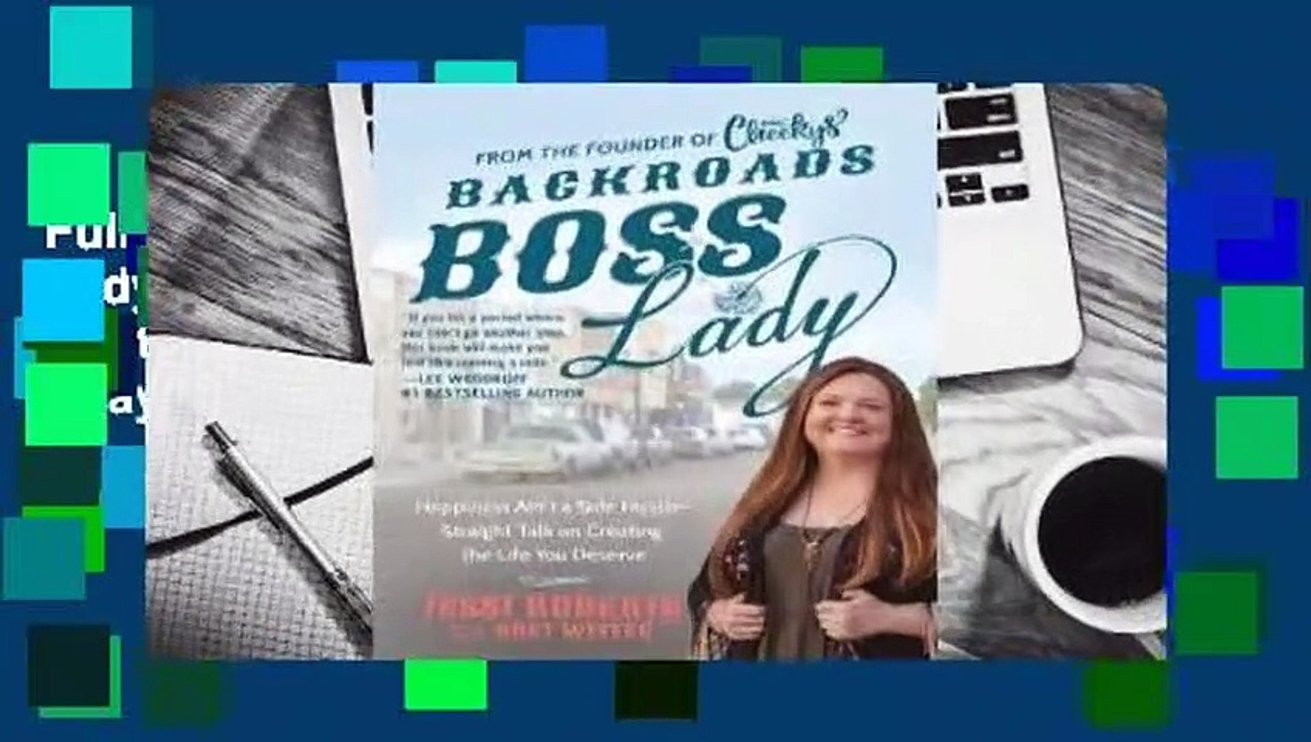 Full E-book Backroads Boss Lady: How a Small-Town Girl Built a Big-Time Business by  Staying True
