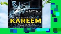 Full E-book  Becoming Kareem: Growing Up On and Off the Court  Best Sellers Rank : #1