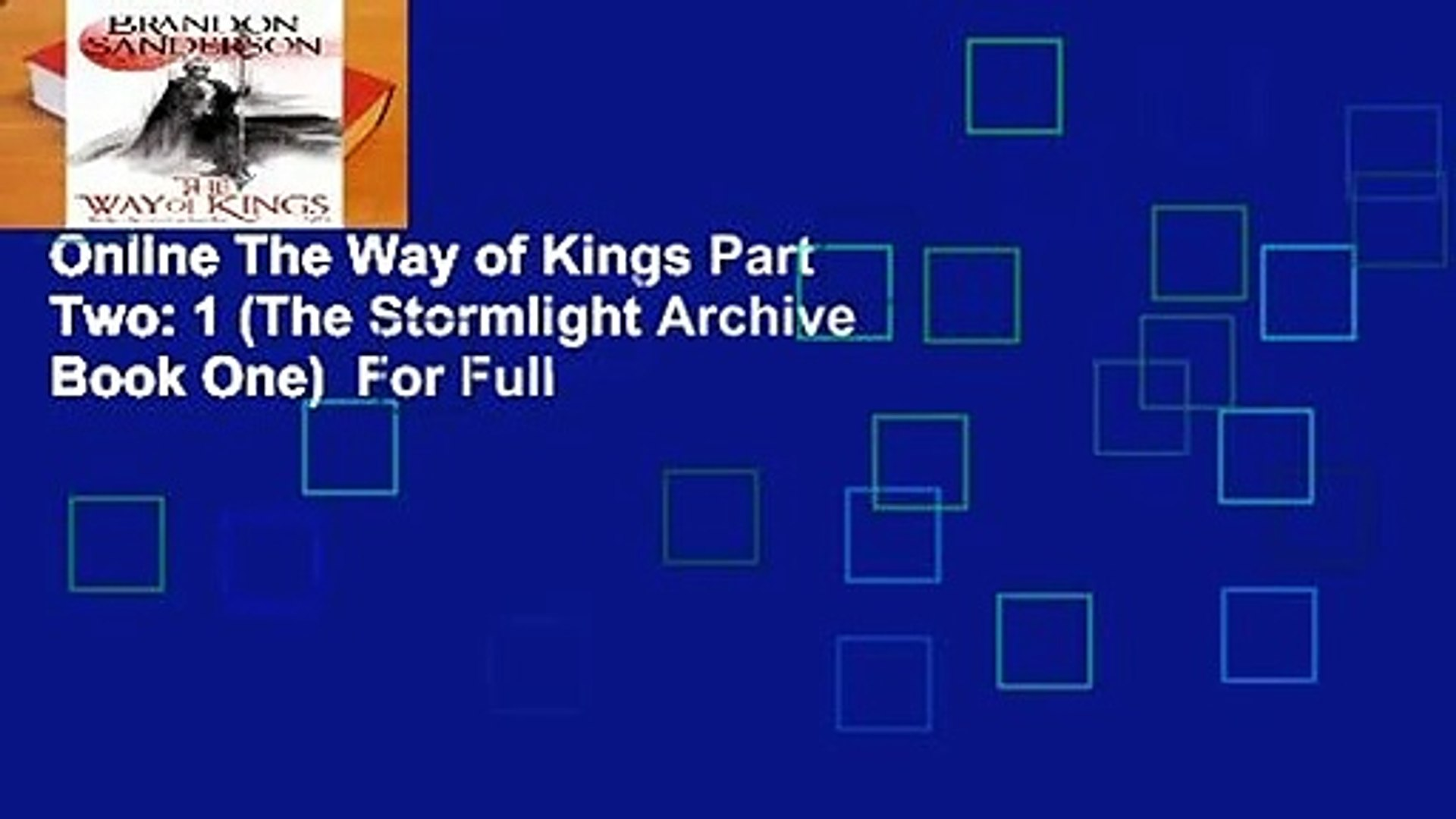 Online The Way Of Kings Part Two 1 The Stormlight Archive Book